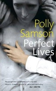 Perfect Lives Polly Samson