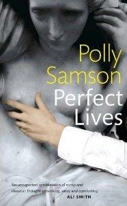 Perfect Lives Polly Samson