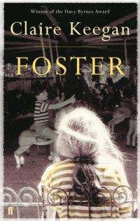 foster claire keegan  Foster ~ Claire Keegan - dovegreyreader scribbles