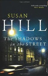 The Shadows in the Street ~ Susan Hill