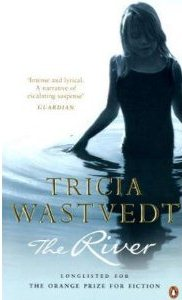 The River ~ Tricia Wastvedt