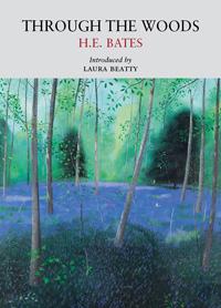 Through the Woods by H.E.Bates