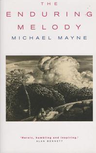 The Enduring Melody ~ Michael Mayne