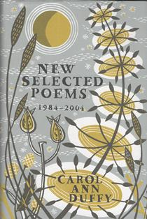New Selected Poems 1984-2004  ~ Carol Ann Duffy