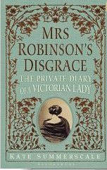 Mrs Robinson's Disgrace ~ Kate Summerscale