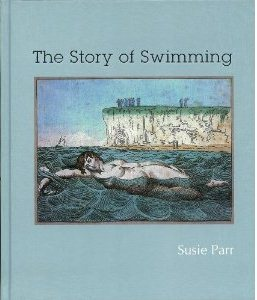 The Story of Swimming ~ Susie Parr