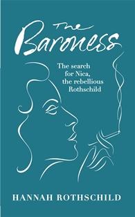 The Baroness ~ Hannah Rothschild