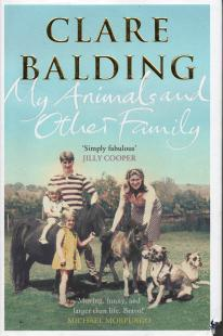 96be9d4c70ff My Animals and Other Family ~ Clare Balding - dovegreyreader scribbles