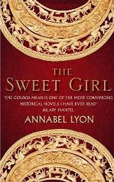 The Sweet Girl ~ Annabel Lyon
