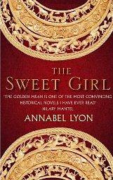 The Sweet Girl ~ Annabel Lyon