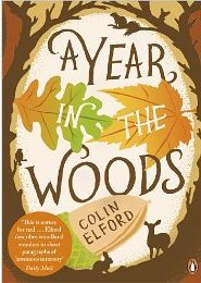 A Year in the Woods ~ Colin Alford