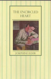 The Encircled Heart ~ Josephine Elder