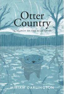 Otter Country ~ Miriam Darlington