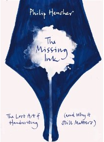 The Missing Ink by Philip Hensher