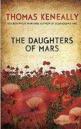 The Daughters of Mars ~ Thomas Keneally
