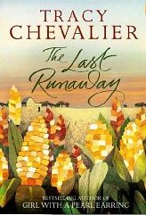 The Last Runaway ~ Tracy Chevalier