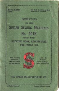 Singer Sewing Machine 201K Instruction book