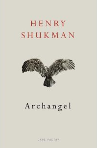 Archangel ~ Henry Shukman