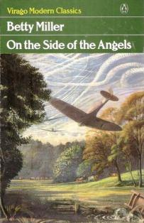 On the Side of the Angels ~ Betty Miller
