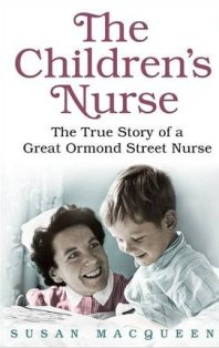 The Children's Nurse ~ Susan Macqueen