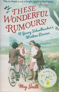 These Wonderful Rumours ~ May Smith