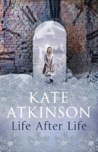 Life After Life ~ Kate Atkinson