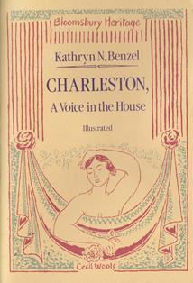 Charleston - A Voice in the House by Kathryn Benzel
