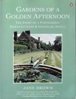 Gardens of a Golden Afternoon ~ Jane Brown