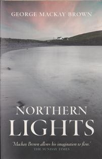 Northern Lights ~ George Mackay Brown