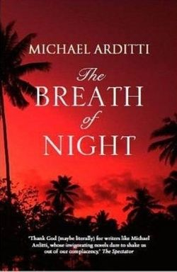 The Breath of Night ~ Michael Arditti
