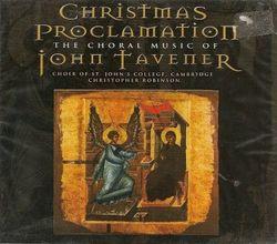 Christmas Proclamation ~ John Tavener