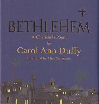 Bethlehem ~ Carol Ann Duffy