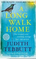 A Long Walk Home ~ Judith Tebbutt