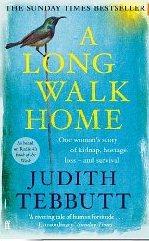 A Long Walk Home ~ Judith Tebbutt