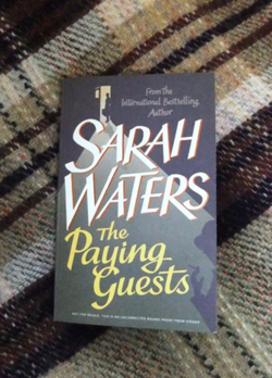 The Paying Guests ~ Sarah Waters
