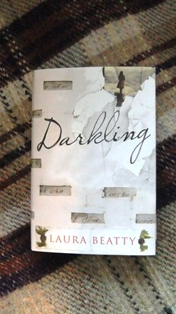 Darkling ~ Laura Beatty