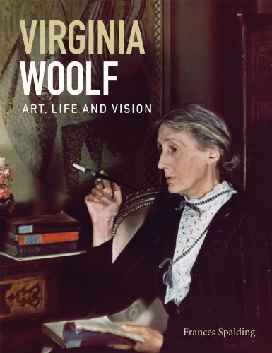 Virginia Woolf Art, Life and Vision ~ Frances Spalding