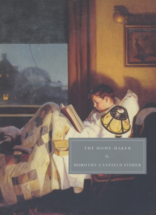 The Home Maker ~ Dorothy Canfield Fisher