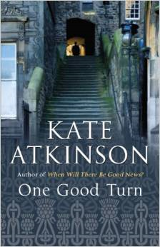 One Good Turn ~ Kate Atkinson