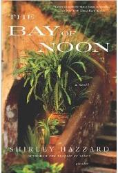 The Bay of Noon ~ Shirley Hazzard