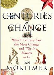 Centuries of Change ~ Ian Mortimer