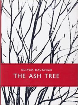 The Ash Tree ~ Oliver Rackham