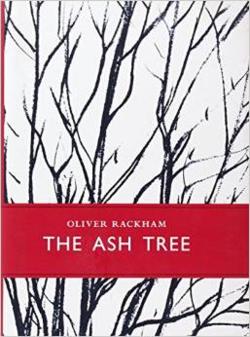 The Ash Tree ~ Oliver Rackham