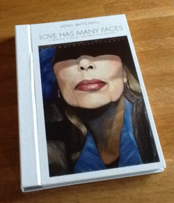 Love Has Many Faces ~ Joni Mitchell