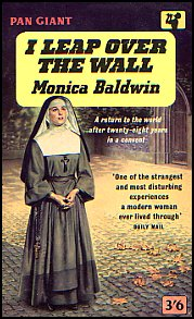 I Leap Over the Wall ~ Monica Baldwin