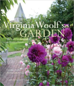 Virginia Woolf's Garden ~ Caroline Zoob