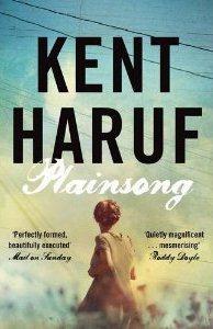 Plainsong ~ Kent Haruf