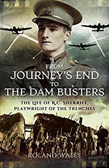 From Journey's End to the Dambusters ~ Roland Wales