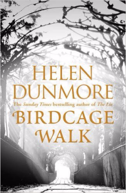 Birdcage Walk ~ Helen Dunmore