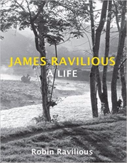 James Ravilious - A Life ~ Robin Ravilious